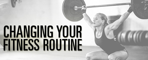changing-your-fitness-routine