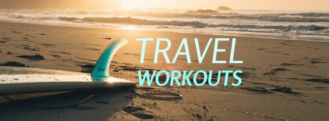 Travel Workouts