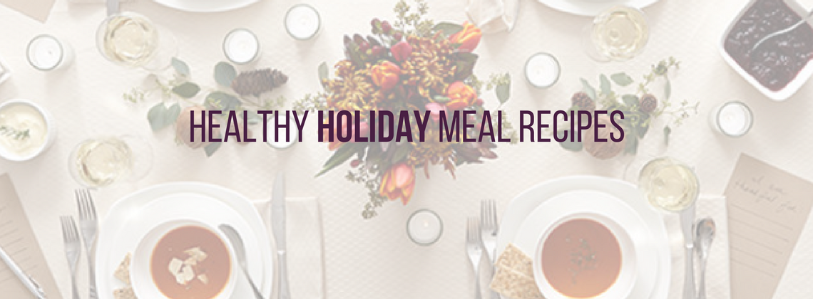 Healthy Holiday Meal Recipes