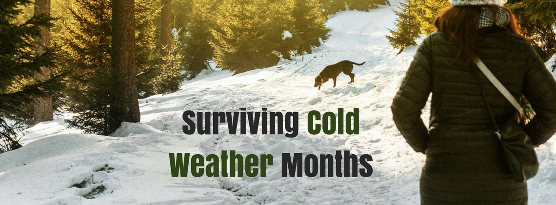 Surviving Cold Weather Months