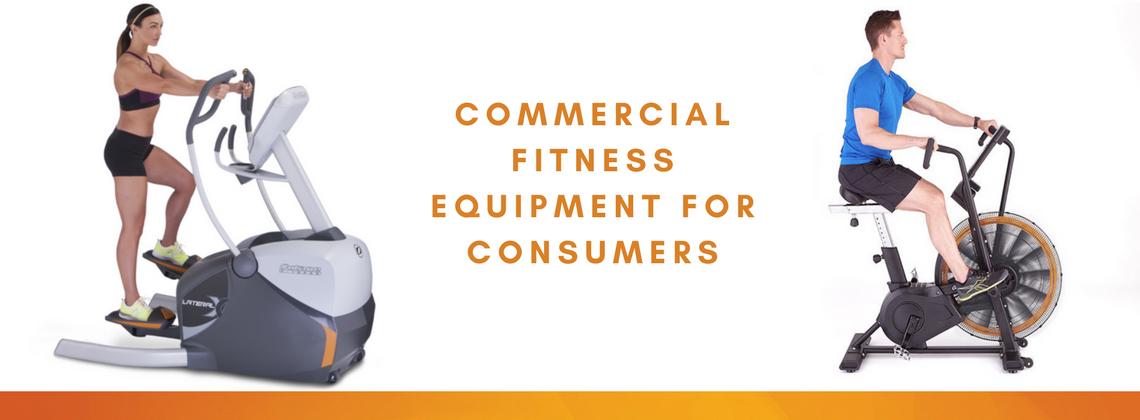 Commercial Fitness Equipment for Consumers