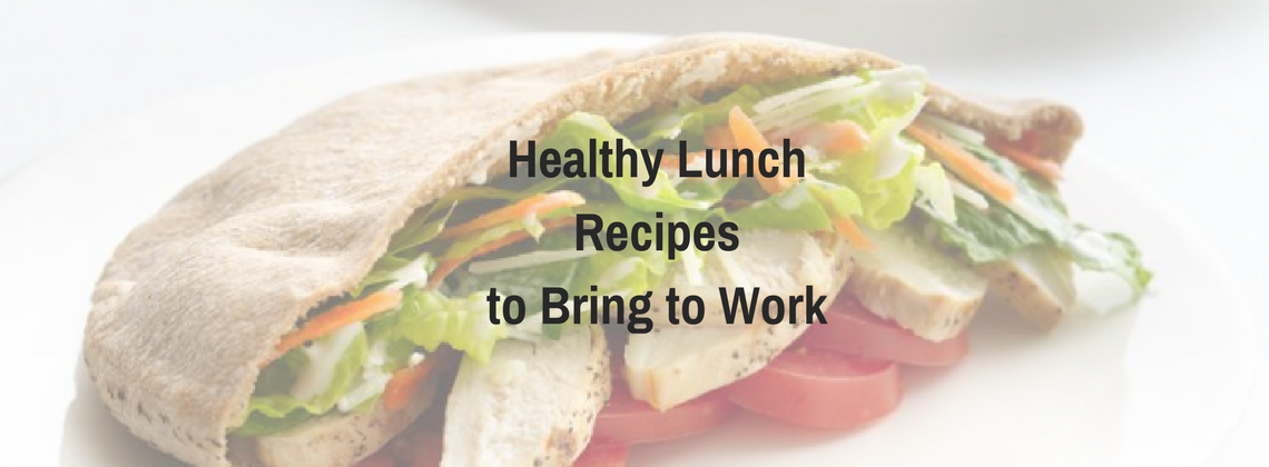 Healthy Lunch Recipes to Bring to Work