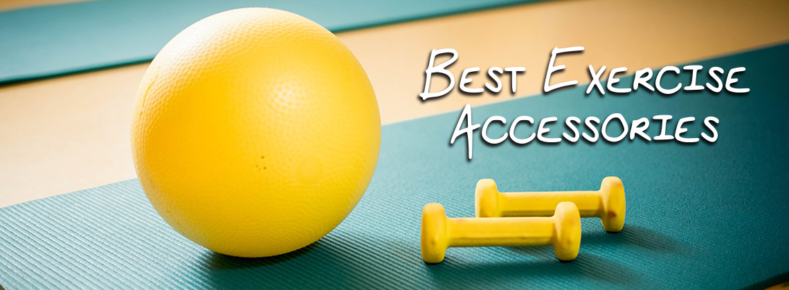 best exercise accessories