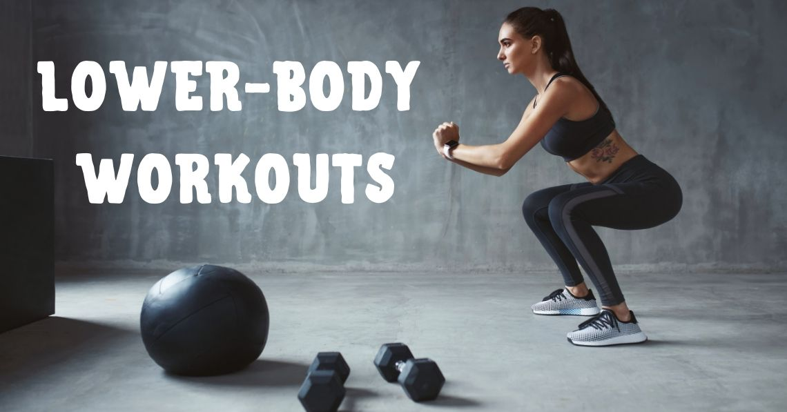 Lower-Body Workouts