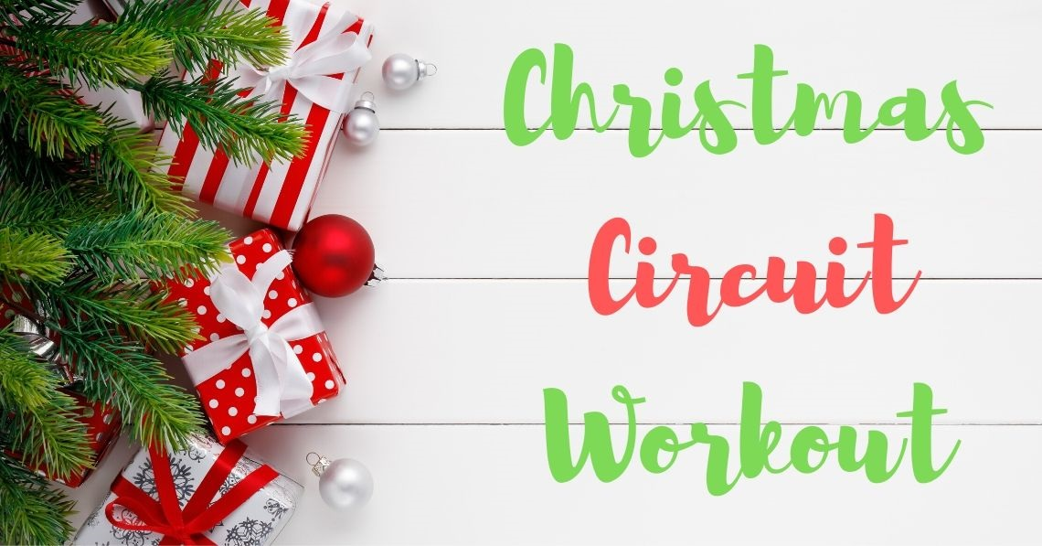 Christmas Circuit Workout