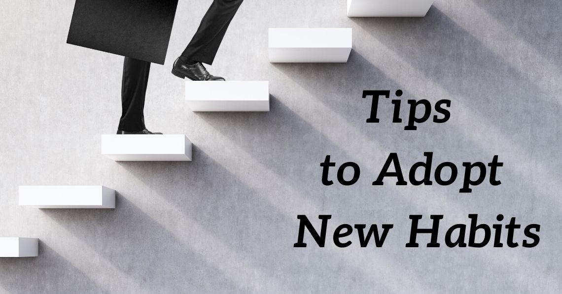 Tips to Adopt New Habits